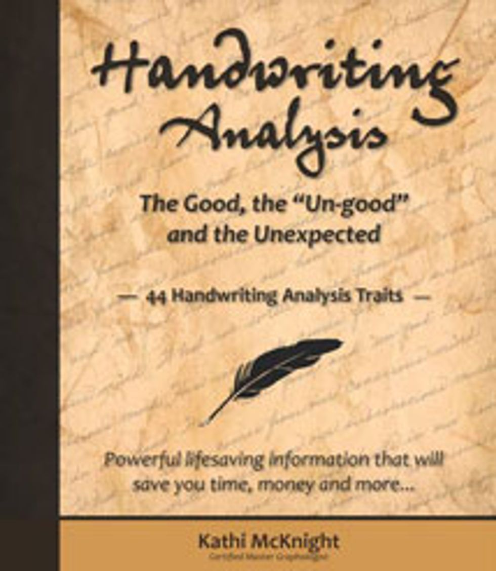 """Handwriting Analysis: The Good, the """"Un-good"""" and the Unexpected"""