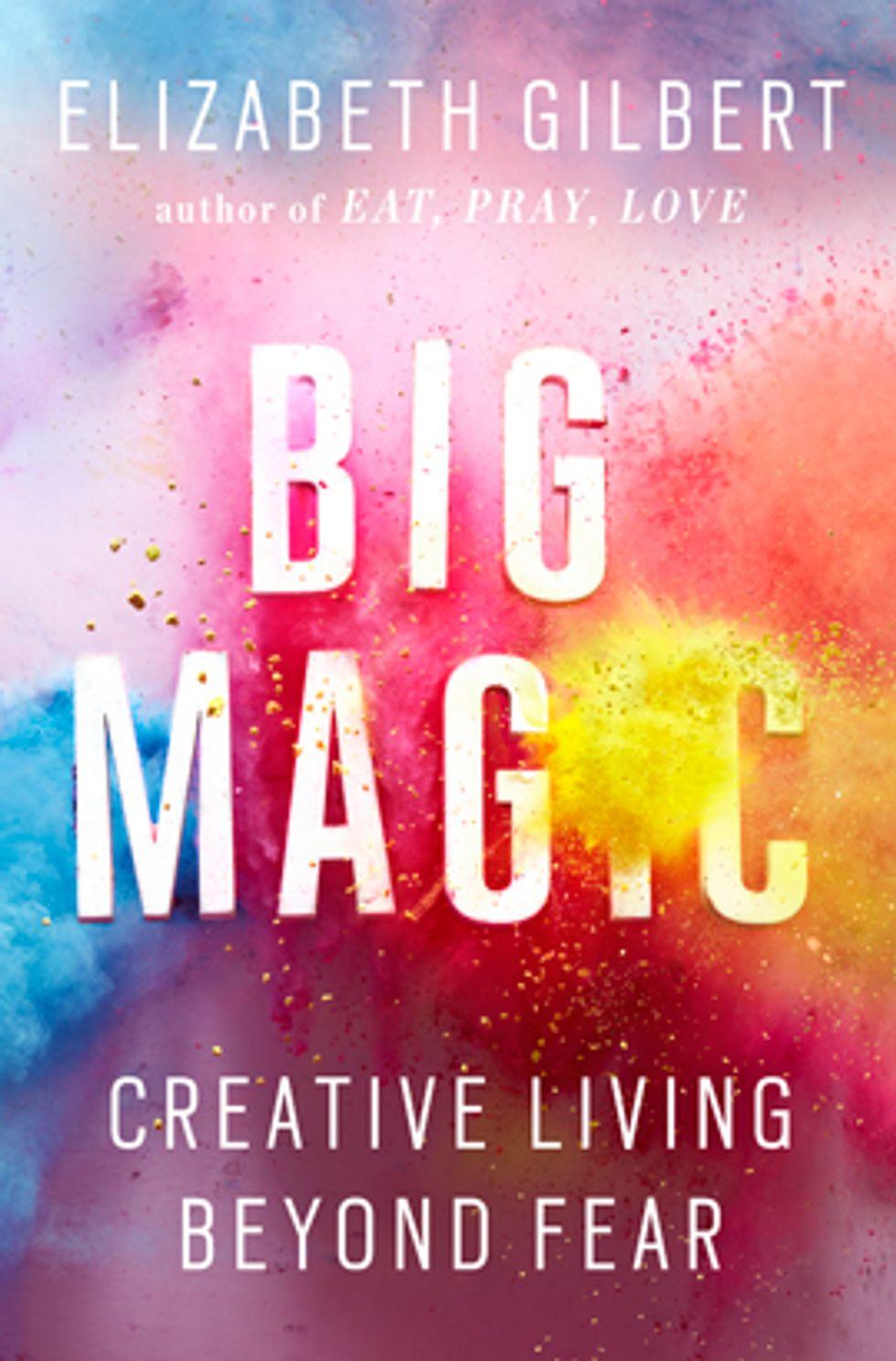 Big Magic Excerpt