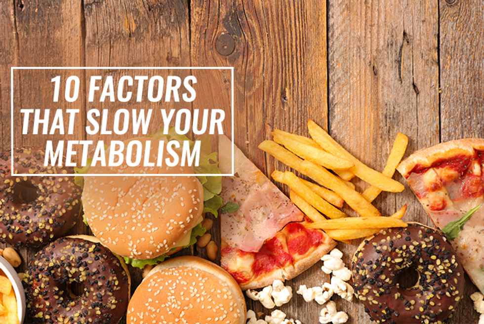 10 Factors That Slow Your Metabolism to a Crawl