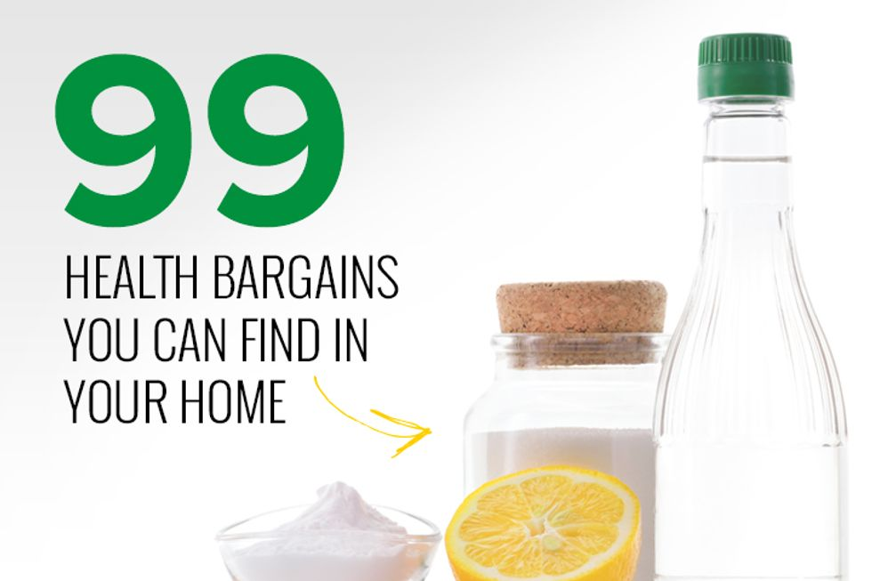 99 Health Bargains You Already Have in Your Home