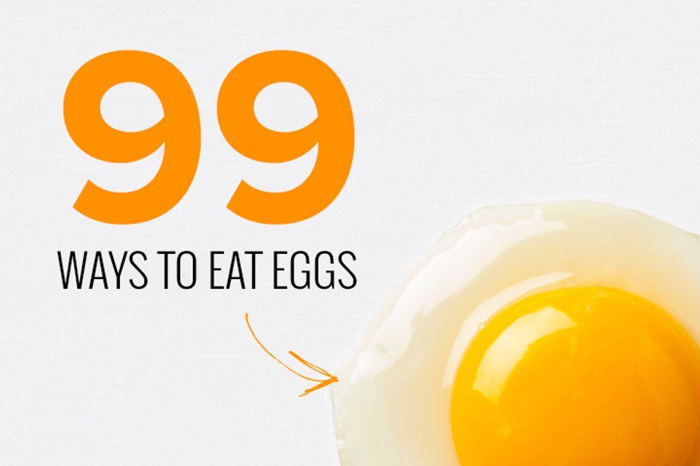 99 Ways to Eat Eggs Beyond Breakfast