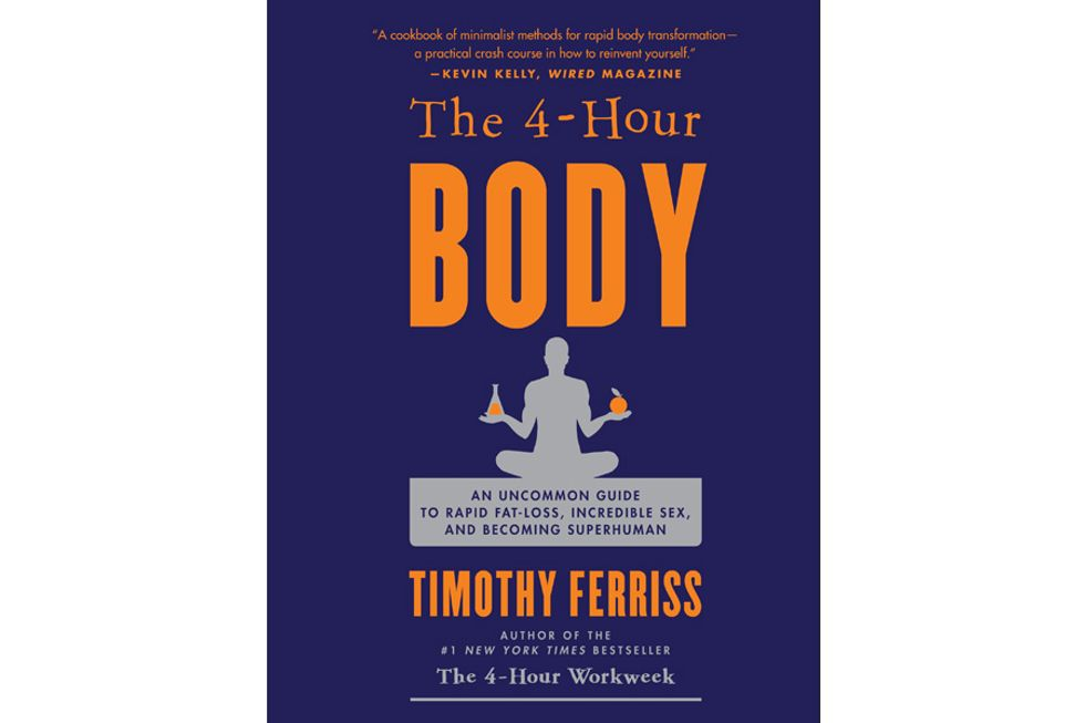 Timothy Ferriss: The 4-Hour Body